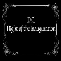 Protests ~ Night of the Inauguration